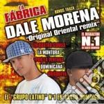 Fabrica La - Dale Morena-original Oriental cd musicale di LA FABRICA