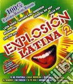Explosion Latina 2 - 100% Latino cd musicale di ARTISTI VARI