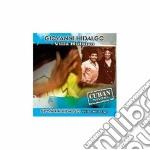 Giovanni Hidalgo - Villa Hidalgo cd musicale di HIDALGO GIOVANNI