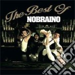 Nobraino - The Best Of cd musicale di NOBRAINO