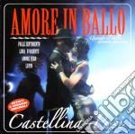 Castellina Pasi - Amore In Ballo cd musicale di CASTELLINA-PASI