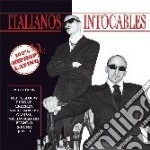 Italianos Intocables - Italianos Intocables cd musicale di ITALIANOS INTOCABLES