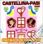 Castellina Pasi - Cuore E Passione cd musicale di CASTELLINA PASI