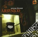 Arsenico - Esistono Distanze cd musicale di ARSENICO