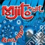 Project Mojito - Bailando cd musicale di MOJITO PROJECT