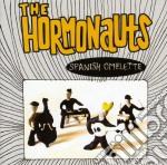 Hormonauts, The - Spanish Omelette cd musicale di HORMONAUTS