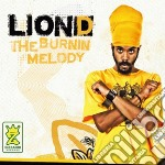 Lion D - Da Burnin' Melody cd musicale di D Lion