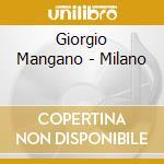 Giorgio Mangano - Milano cd musicale