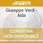 Verdi Giuseppe - Aida, Maria Callas, Kurt Baum, Giulietta Simionato cd musicale
