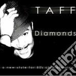 Taff - Diamonds cd musicale di TAFF