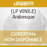 (LP VINILE) Arabesque lp vinile di Source Open