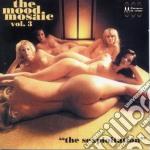 Mood Mosaic Vol.3 - Sexploitation cd musicale di Artisti Vari