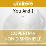 YOU AND I - cd musicale di BILLY PRESTON  -FEAT.NOVECENTO
