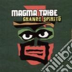 Magma Tribe - Grande Spirito cd musicale di MAGMA TRIBE