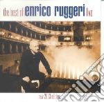 Enrico Ruggeri - The Best Of Enrico Ruggeri Live cd musicale di RUGGERI ENRICO