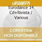 EURO DANCE 14+Rivista cd musicale di ARTISTI VARI esente IVA