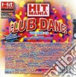 Hit Mania Club Dance 10 cd musicale di ARTISTI VARI