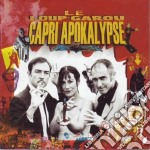 Le Loup Garou - Capri Apokalypse cd musicale di LE LOUP GAROU