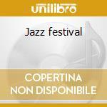 Jazz festival cd musicale di Artisti Vari