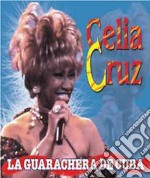 Celia Cruz - La Guarachera De Cuba cd musicale di CRUZ CELIA