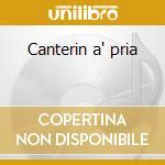 Canterin a' pria cd musicale
