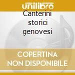 Canterini storici genovesi cd musicale