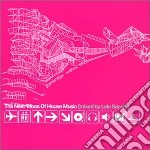 THE NEXT TRIBES OF HOUSE MUSIC cd musicale di ARTISTI VARI MIXED BY LELE SACCHI