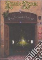 10TH ANNIVERSARY CONCERT cd musicale di LANA LANE