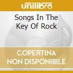 SONGS IN THE KEY OF ROCK                  cd musicale di HUGHES GLENN