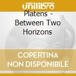 Between two horizons cd musicale