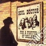 Doctor Soul - For A Fistful Of Dollars cd musicale di SOUL DOCTOR