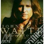 DOWN TOWN cd musicale di JOHN WAITE