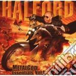 Halford - Metalgod Essentials Vol.1 cd musicale di HALFORD