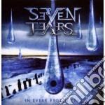 Seven Tears - In Every Frozen Tear cd musicale di SEVEN TEARS