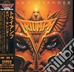 Triumph - Never Surrender cd musicale di TRIUMPH