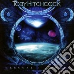 Toby Hitchcock - Mercury's Down cd musicale di Toby Hitchcock