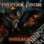 Primal Fear - Unbreakable cd musicale di Primal Fear
