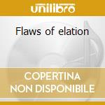 Flaws of elation cd musicale di Ashent
