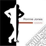 Ronnie Jones - Again cd musicale di JONES RONNIE