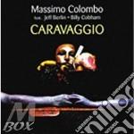Massimo Colombo/J.Berlin/B.Cobham - Caravaggio cd musicale di MASSIMO COLOMBO