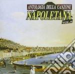 Antologia Della Canzone Napoletana 09 cd musicale di AA.VV.