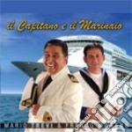 Moreno Franco & Mario Trevi - Il Capitano E Il Marinaio cd musicale di TREVI M. & MORENO F.