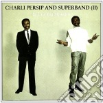 Charlie Persip & Superband - In Case You Missed It cd musicale di Charli & sup Persip