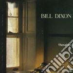 Bill Dixon - Thoughts cd musicale di Bill Dixon