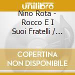 ROCCO E I SUOI FRATELLI                   cd musicale di O.S.T.