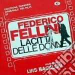 Luis Bacalov - La Citta' Delle Donne cd musicale di O.s.t.