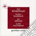 Dan Kinzelman - Goodbye Castle cd musicale di Dan Kinzelman