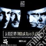Rava, E/ Tommaso G. - Jazz In The Movies - Ladolce Vita cd musicale di RAVA TOMMASO QUARTET