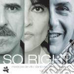 Maria Pia De Vito / Danilo Rea / Enzo Pietropaoli - So Right cd musicale di De vito rea pietropaoli