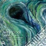 John Taylor / Palle Danielsson / Martin France - Whirlpool cd musicale di John Taylor